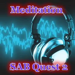 SAB Quest 2「メディテーション」