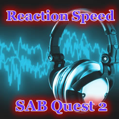 SAB Quest 2「リアクション・スピード」